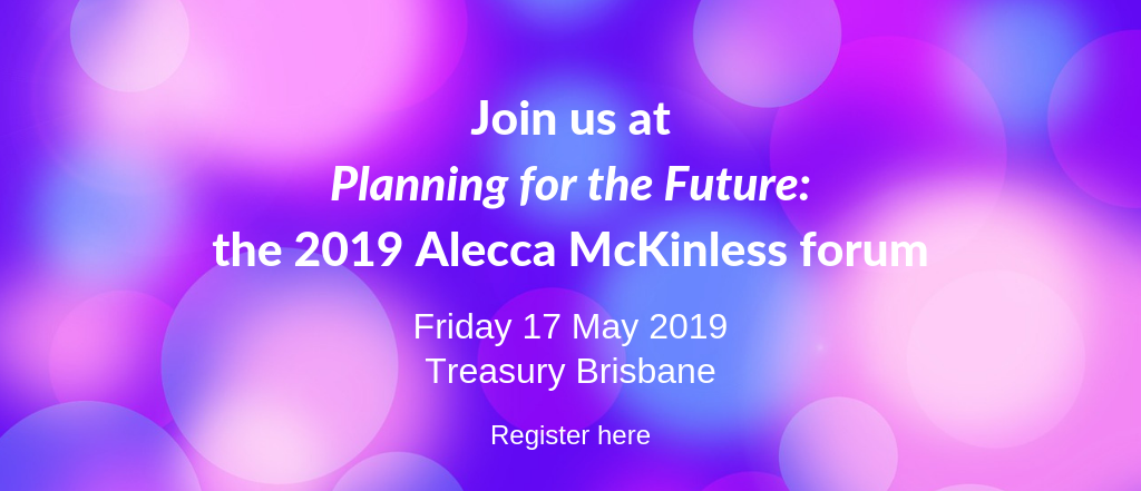 Join us at Planning for the Future_ the 2019 Alecca McKinless forum